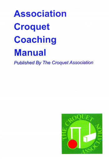 Association Croquet Coaching Manual