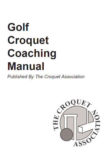 Golf Croquet Coaching Manual